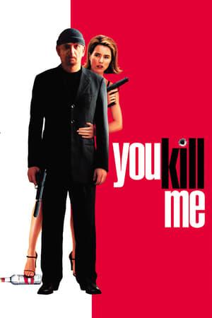 You-Kill-Me-(2007)