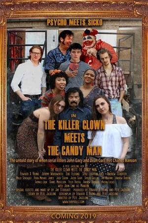 The Killer Clown Meets the Candy Man
