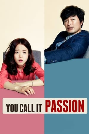 You Call It Passion