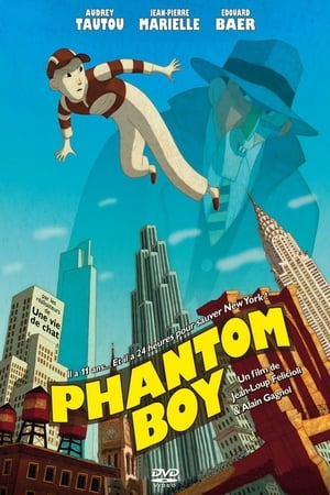 Insaisissable (Phantom Boy) (2015)