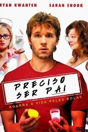 Preciso Ser Pai (2012) Dublado Online