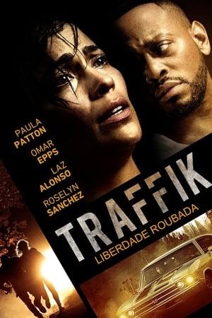 Traffik (2018) Dublado Online