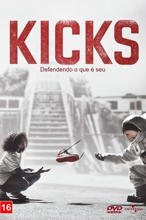 Assistir Kicks: Defendendo o Que é Seu online
