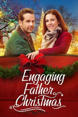 Engaging Father Christmas (TV Movie 2017)