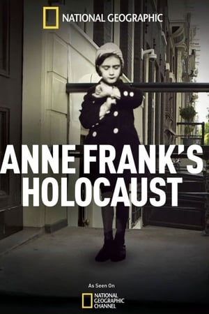 Anne Frank's Holocaust (TV Movie 2015)