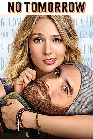 No Tomorrow – Todas as Temporadas Dublado / Legendado (2016)