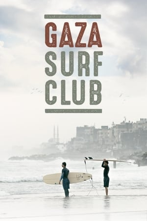 Gaza Surf Club (2016)