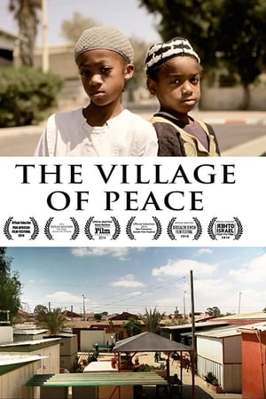 The Village of Peace (2014)