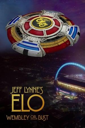 Jeff Lynne's ELO: Wembley or Bust (2017)