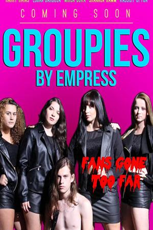 Groupies (2018)