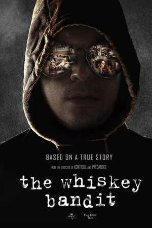 A Viszkis / The Whiskey Bandit – Banditul Whisky (2017) online subtitrat