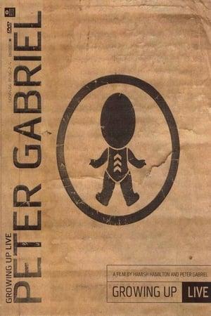 Peter Gabriel: Growing Up Live (Video 2003)