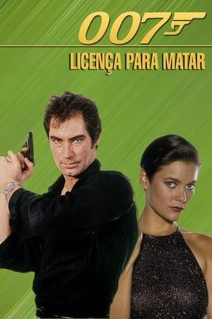 Assistir 007 - Permissão para Matar online