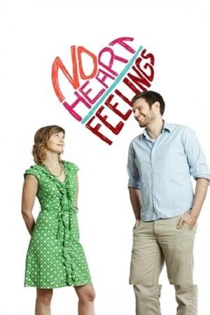 No Heart Feelings (2010)