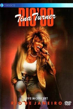 Tina Turner: Rio '88 - Live In Concert (2007) — The Movie ...