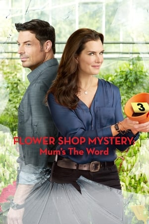 Flower Shop Mystery: Mum's the Word (TV Movie 2016)