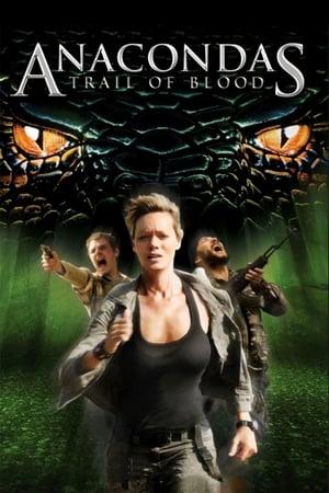 Anacondas: Trail of Blood (TV Movie 2009)