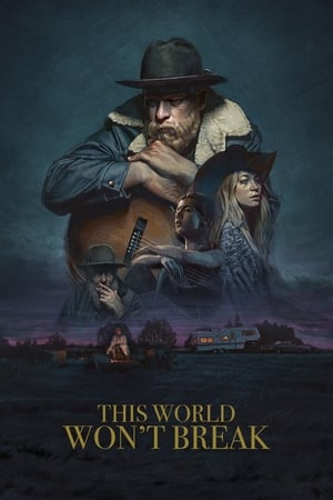 This World Won't Break (2020)