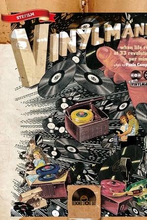 Vinylmania: When Life Runs at 33 Revolutions Per Minute (2012)