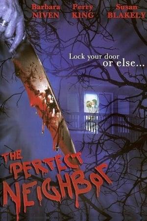The Perfect Neighbor (TV Movie 2005)