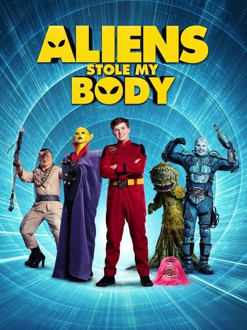 VER Aliens Stole My Body Online Gratis HD