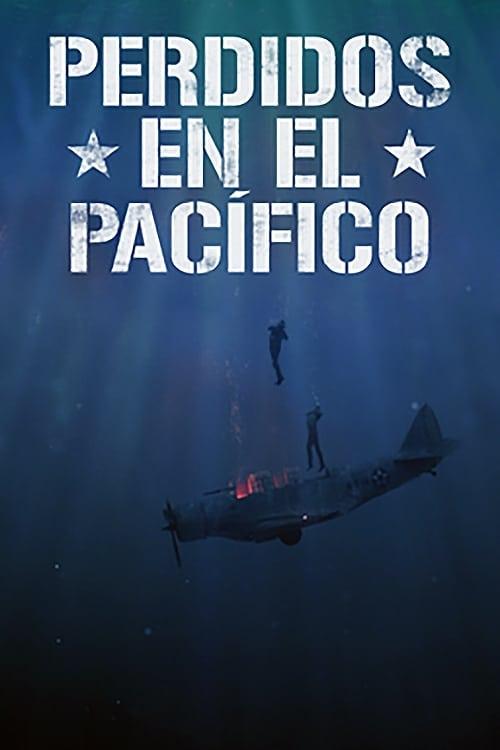 VER Perdidos en el Pacífico Online Gratis HD
