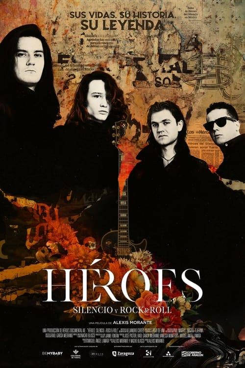 VER Héroes: silencio y rock & roll Online Gratis HD
