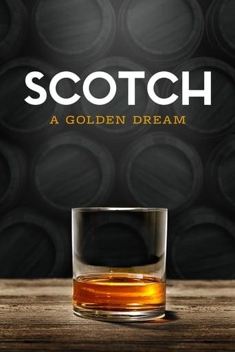 watch Scotch: A Golden Dream free online 2018 english subtitles HD stream