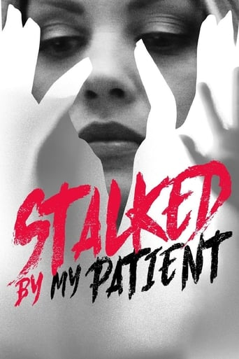 watch Stalked By My Patient free online 2018 english subtitles HD stream