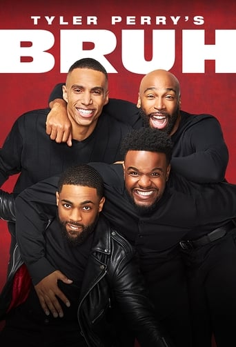 Image Tyler Perry's Bruh - Season 1