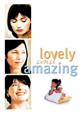 Lovely & Amazing (2002)