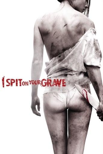 I Spit on Your Grave (2011)