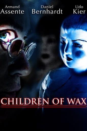 Children of Wax (2007)