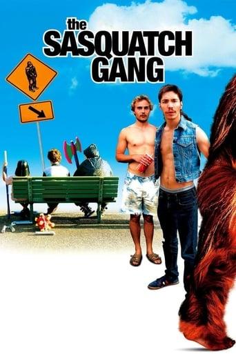 The Sasquatch Gang (2006)