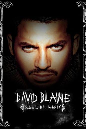David Blaine: Real or Magic