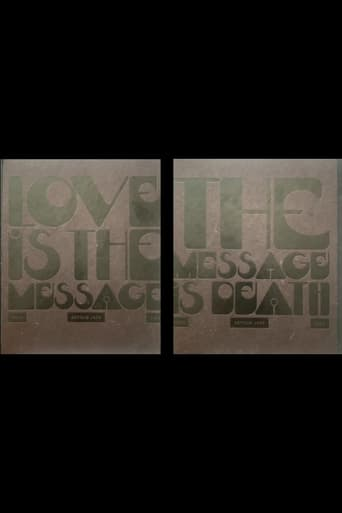 Love Is the Message, the Message Is Death