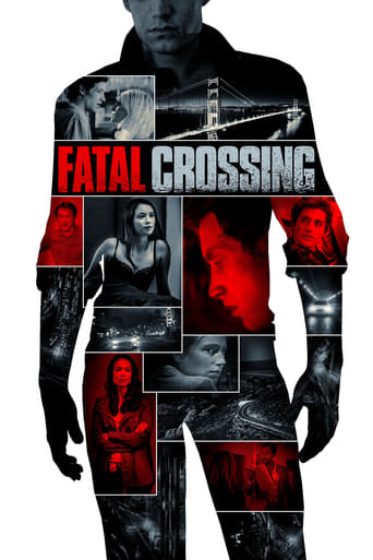 watch Fatal Crossing free online 2017 english subtitles HD stream