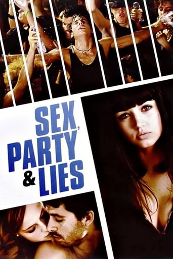 Sex, Party and Lies (2009)