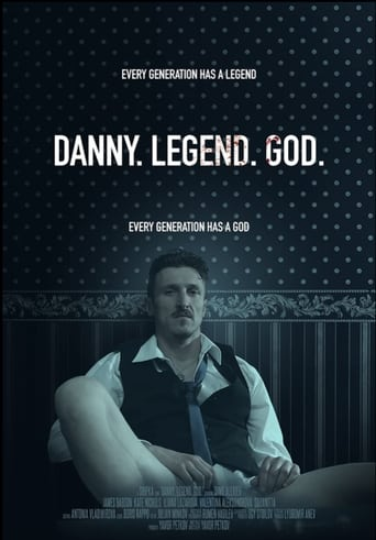Image Danny. Legend. God.