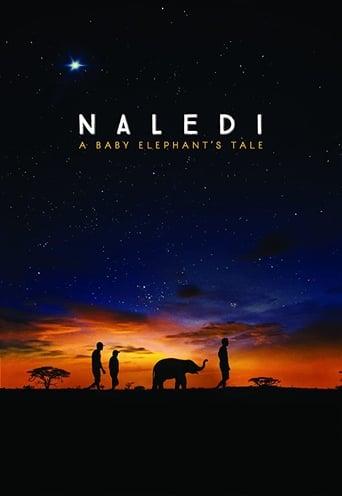 watch Naledi: A Baby Elephant's Tale free online 2016 english subtitles HD stream