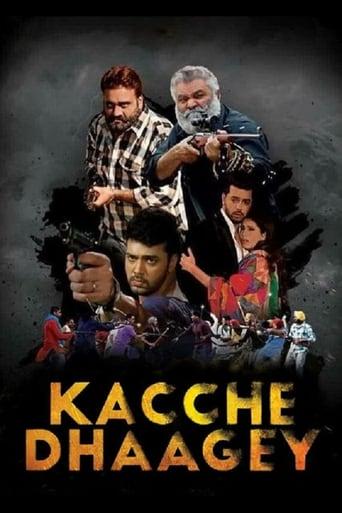 Watch Kacche Dhaagey full movie online 1337x