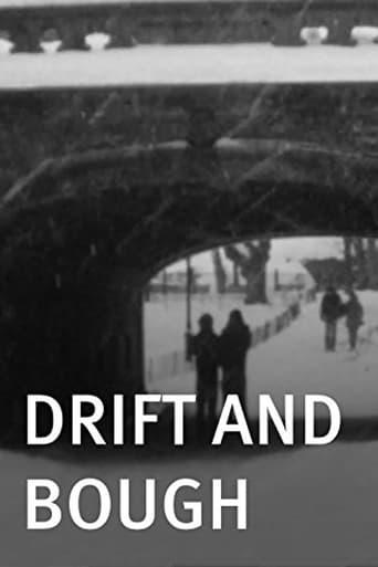 Drift and Bough