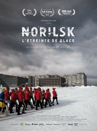 Norilsk, L'étreinte de glace