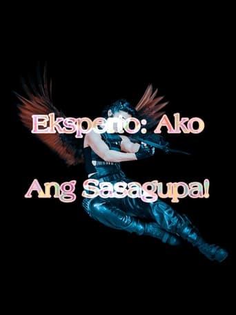 Eksperto: Ako Ang Sasagupa!