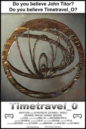 Watch Timetravel_0 Full Movie Online Putlockers