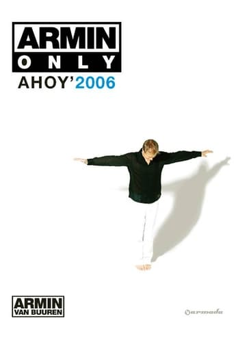 Armin van Buuren - Armin Only Ahoy 2006