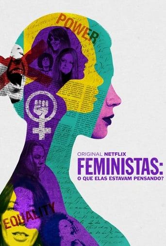 Feministas: O Que Elas Estavam Pensando? - Poster