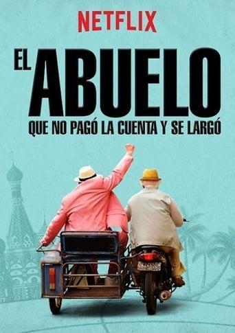 Poster of El abuelo que no pagó la cuenta y se largó