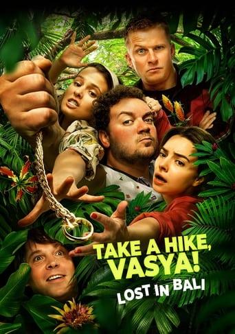 Take a Hike, Vasya! Lost In Bali
