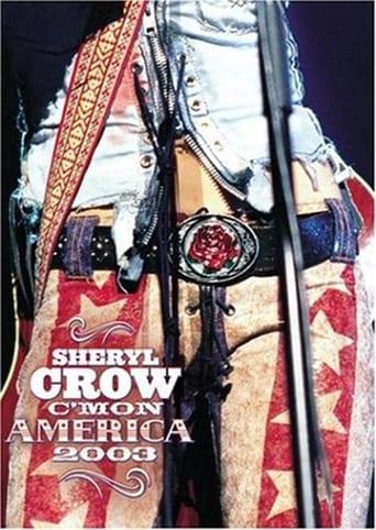 Sheryl Crow: C'mon America 2003